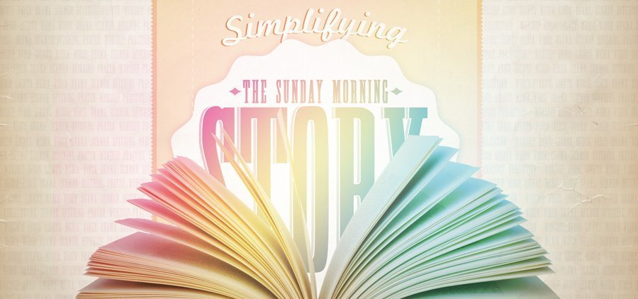 Simplifying-the-Sunday-Morning-Story