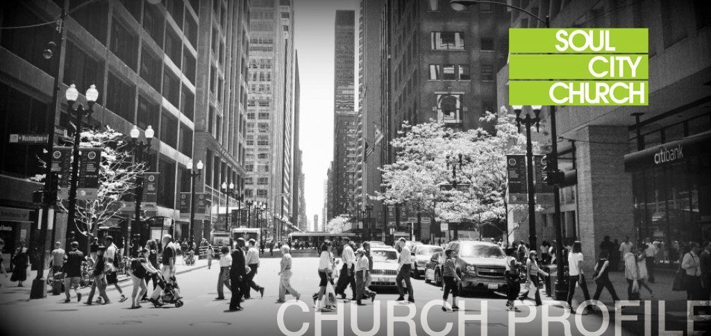 Church Profile – Soul City Church