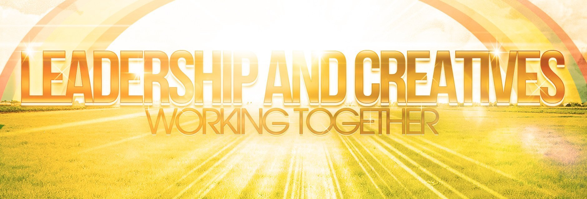 Leadership and Creatives Working Together