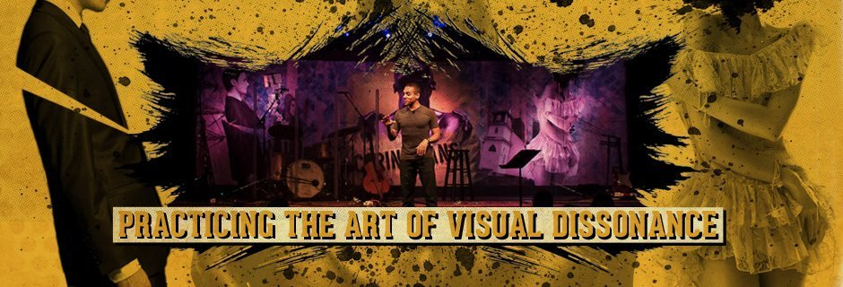 Practicing the Art of Visual Dissonance