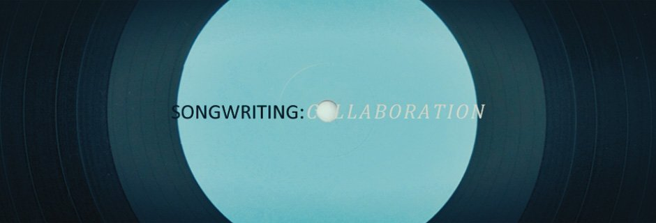 Songwriting – Collaboration