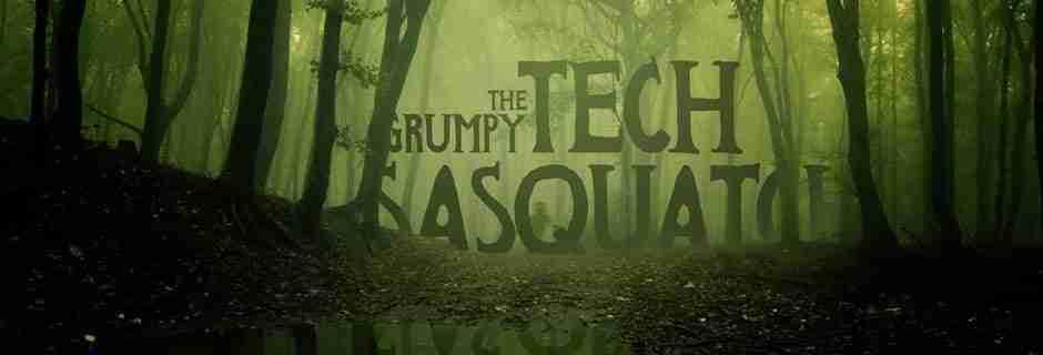 The Grumpy Tech Sasquatch
