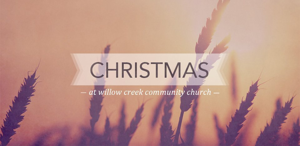 Christmas-at-Willow-Creek-Community-Church