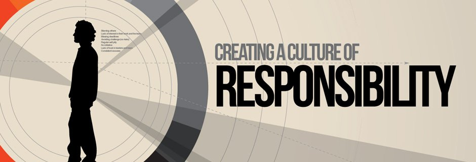 A Culture of Responsibility