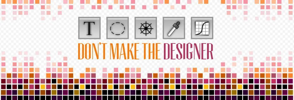 Tools Don't Make the Designer