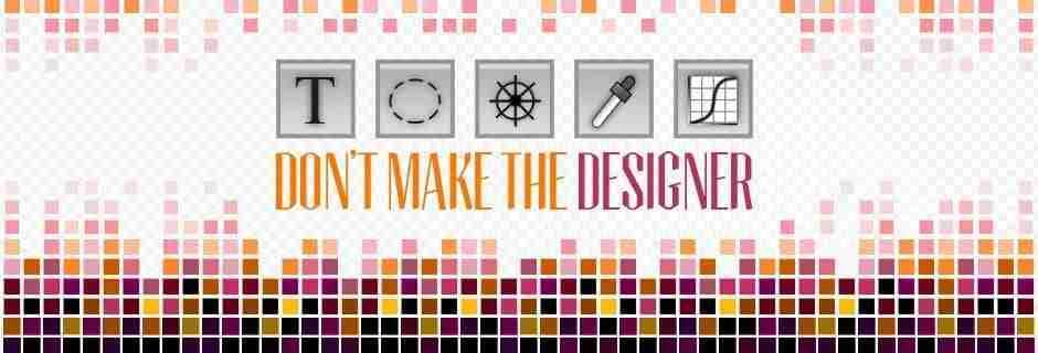 Tools Don't Make the Designer