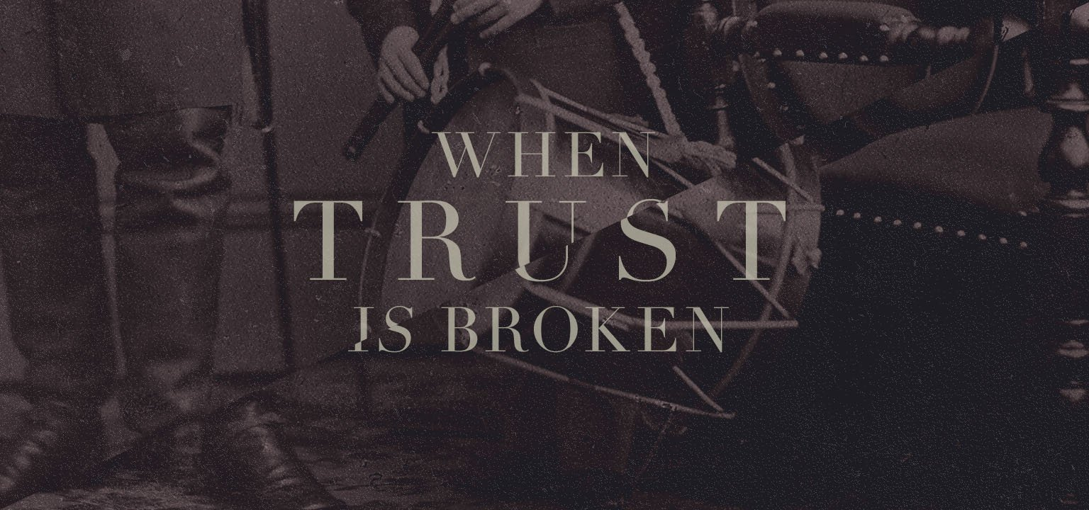 When Trust is Broken