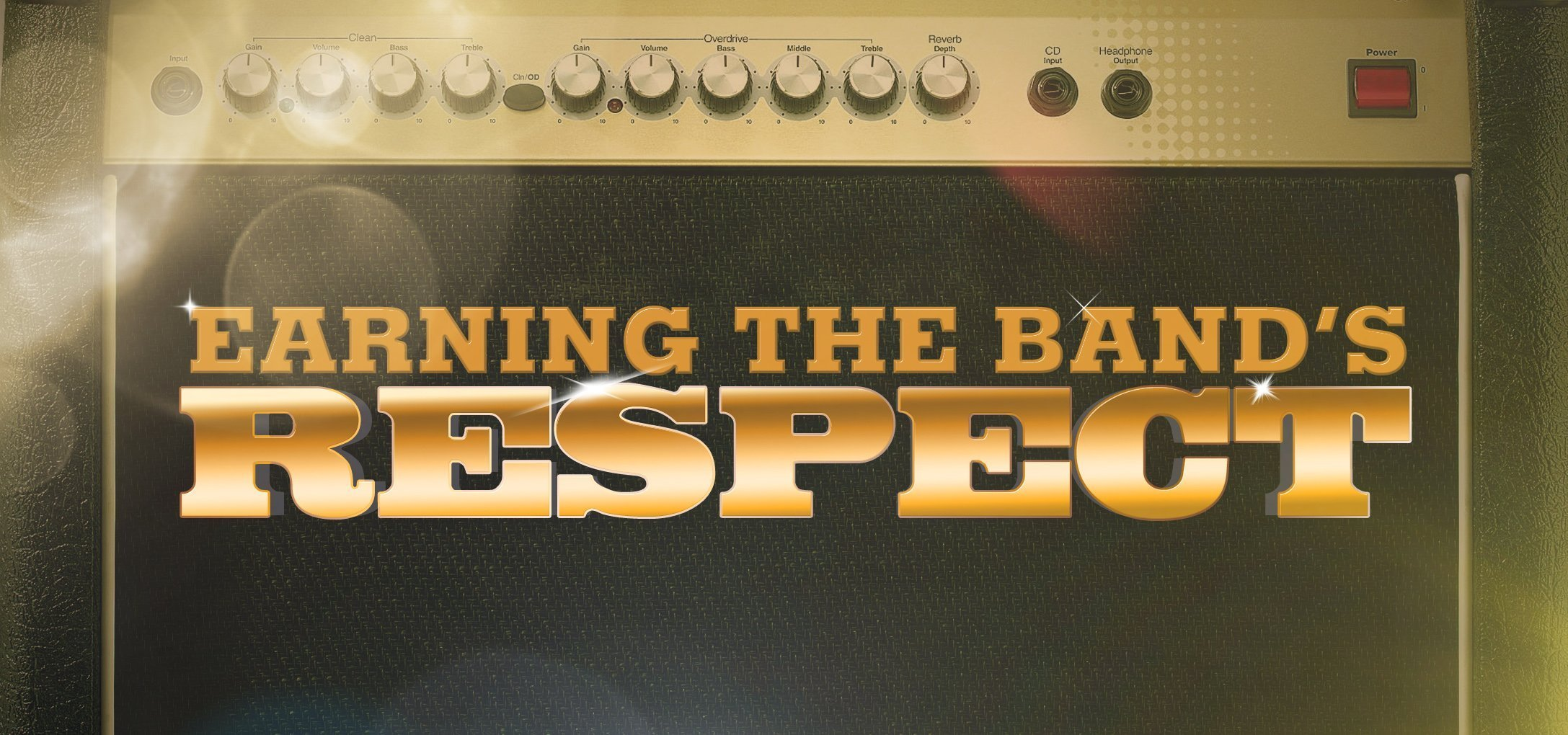Earning the Band's Respect