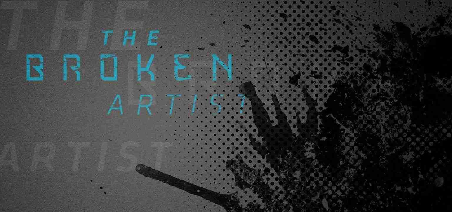 The Broken Artist