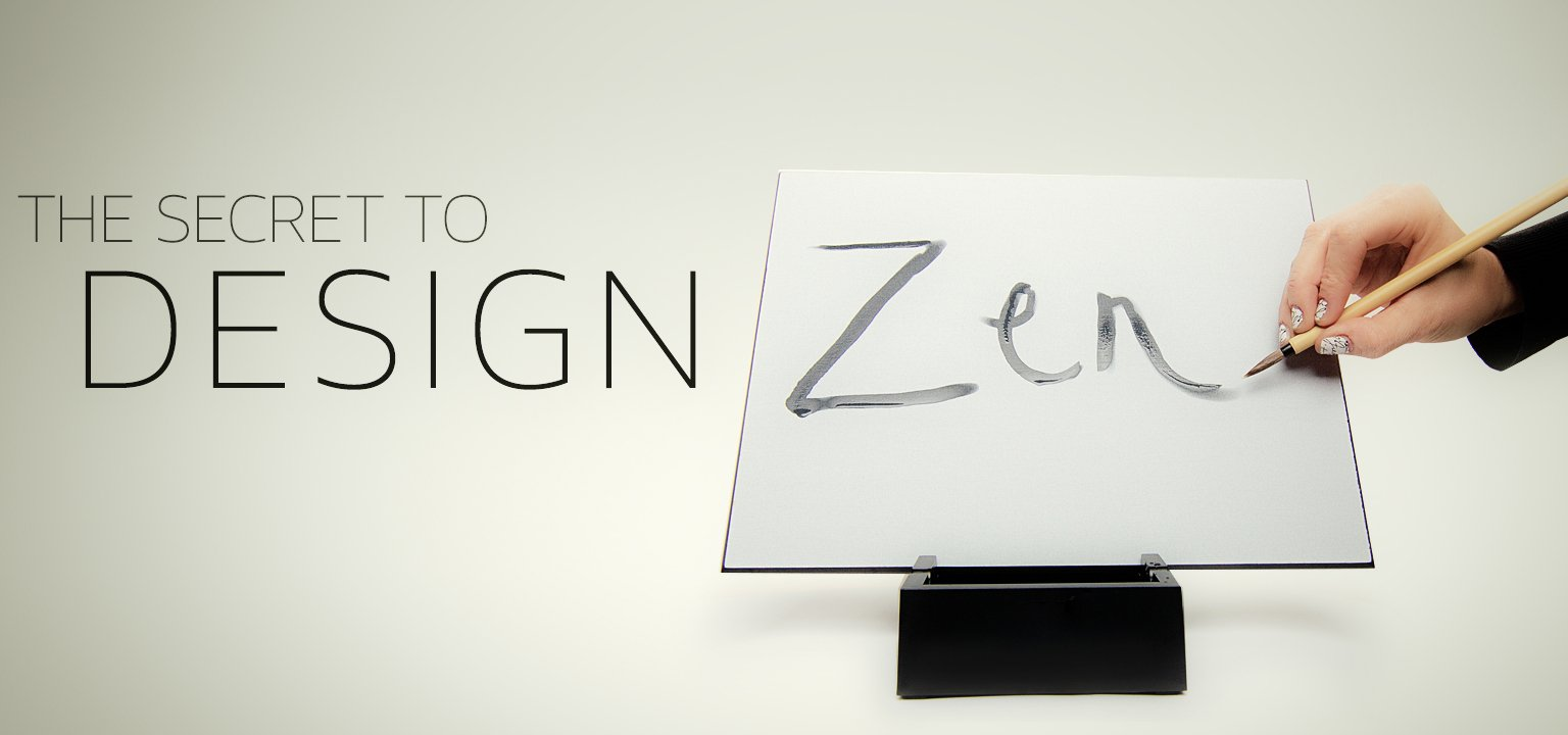 The Secret to Design Zen