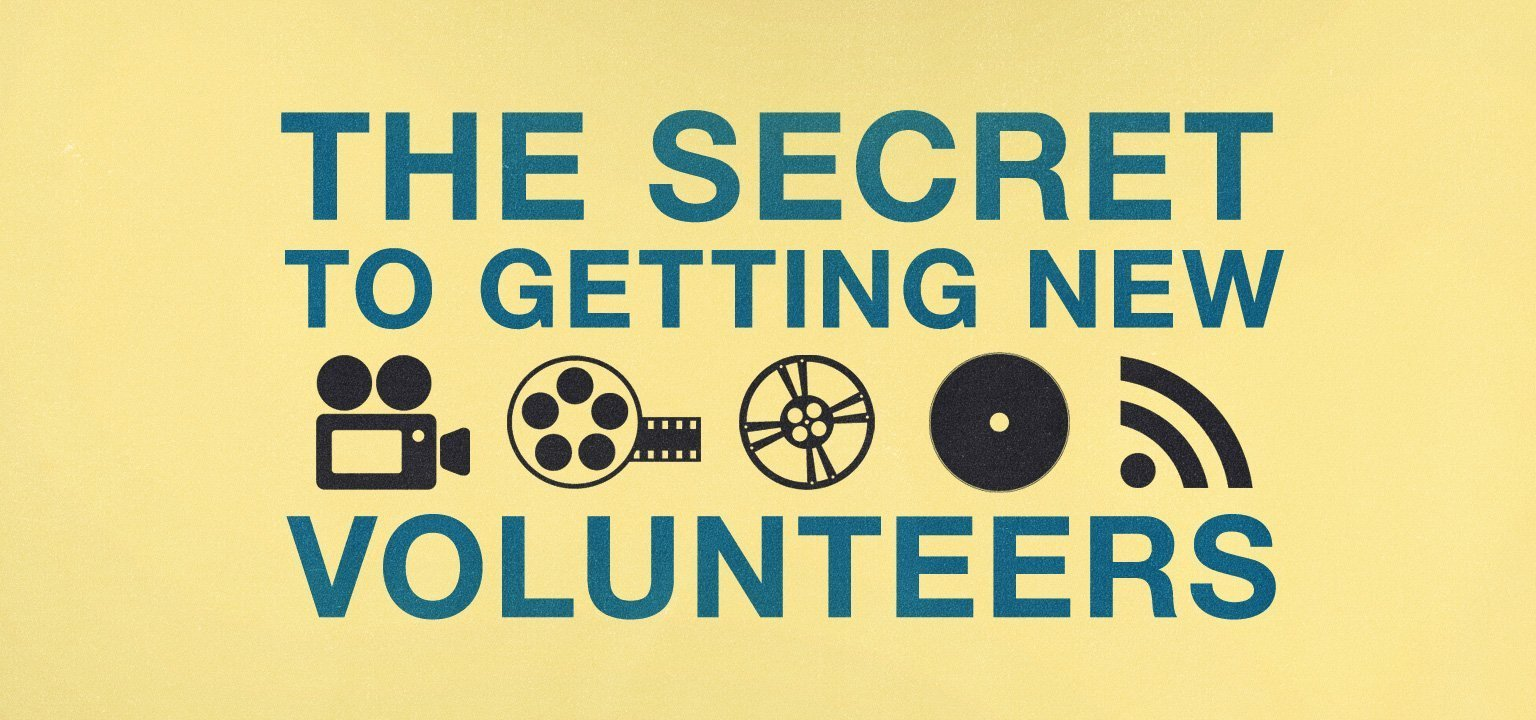 The Secret to Getting New Volunteers