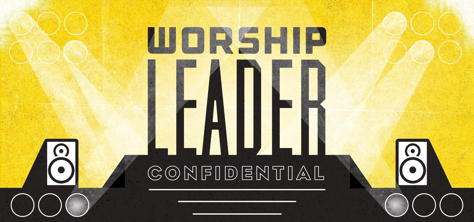 Worship Leader Confidential