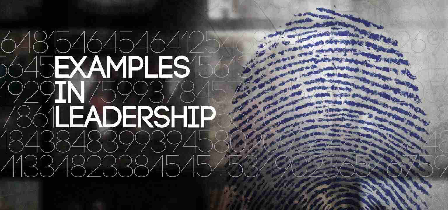 Examples in Leadership