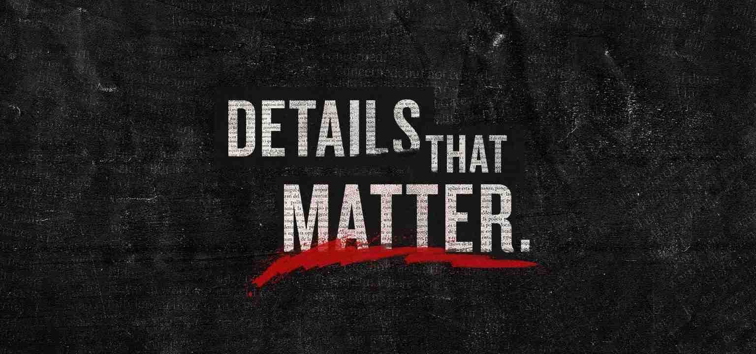 Details that Matter