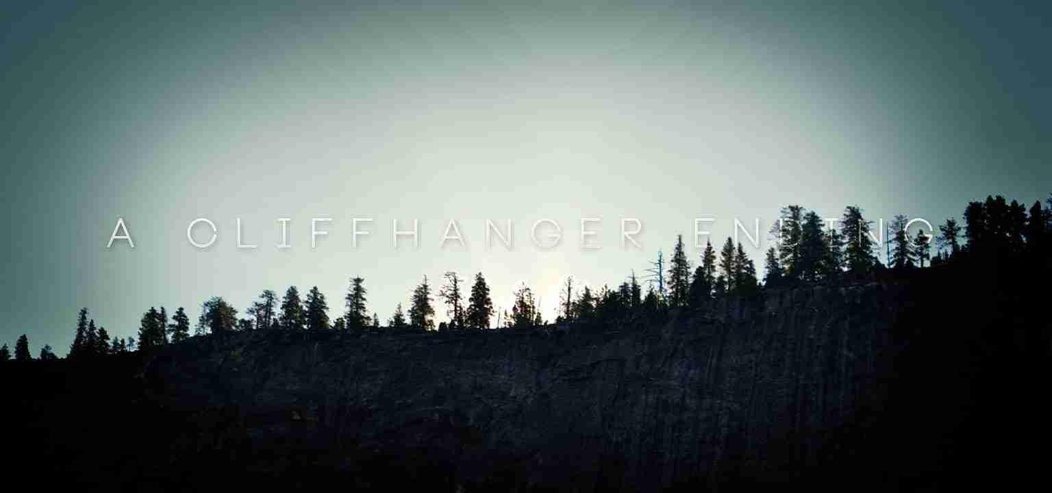 A Cliffhanger Ending