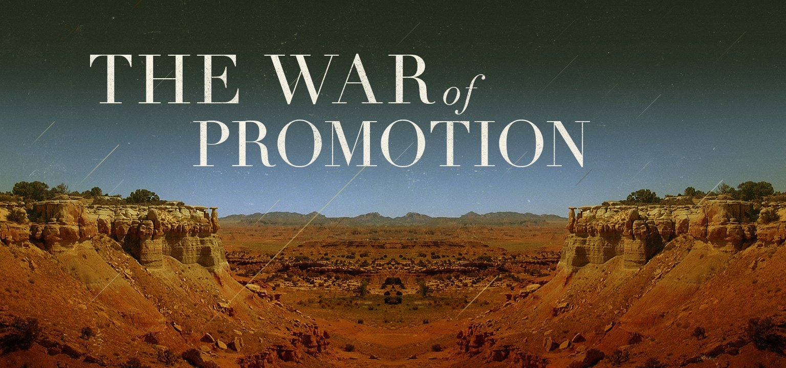 The War of Promotion