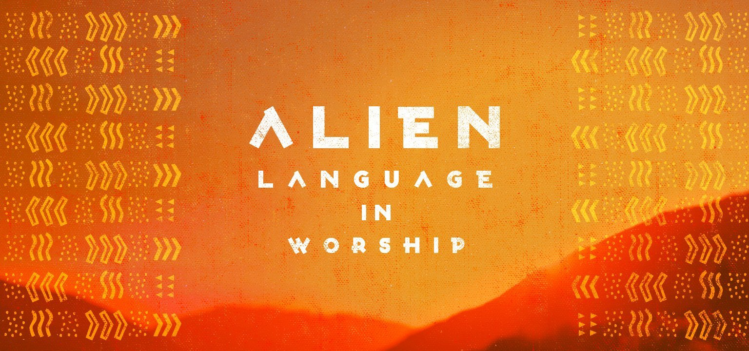 Alien Language in Worship