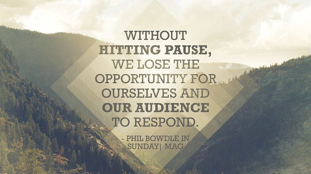 Hitting Pause Quote