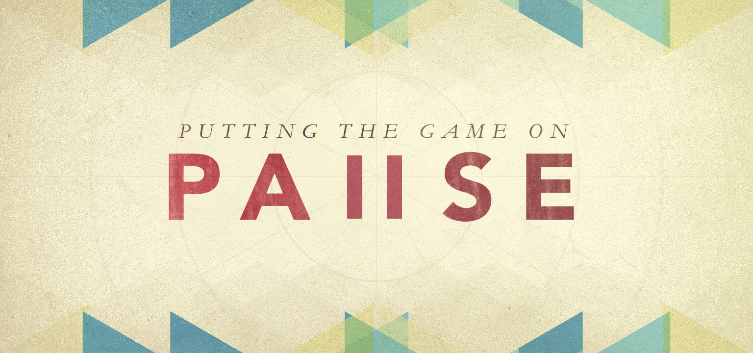 Putting the Game on Pause