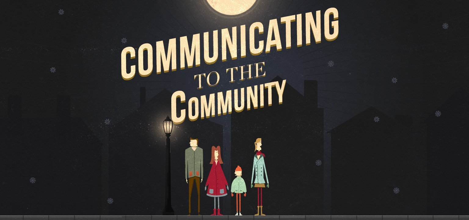 Communicating to the Community
