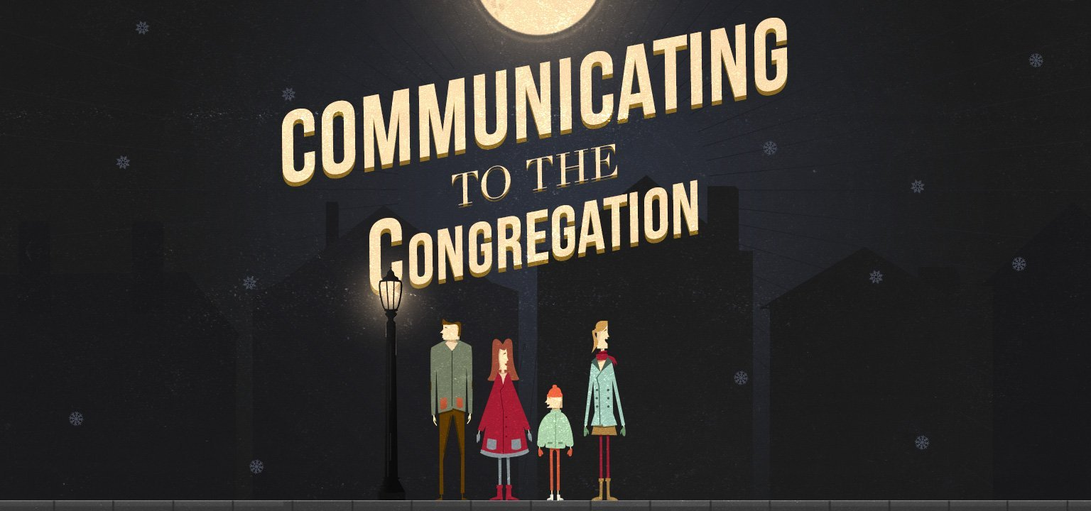 Communicating to the Congregation