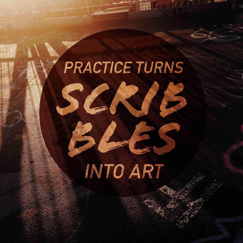Practice-Turns-Scribbles-Into-Art