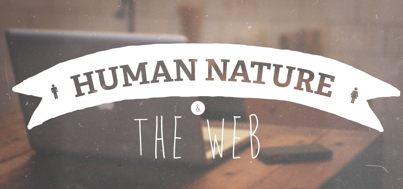 Human Nature and the Web