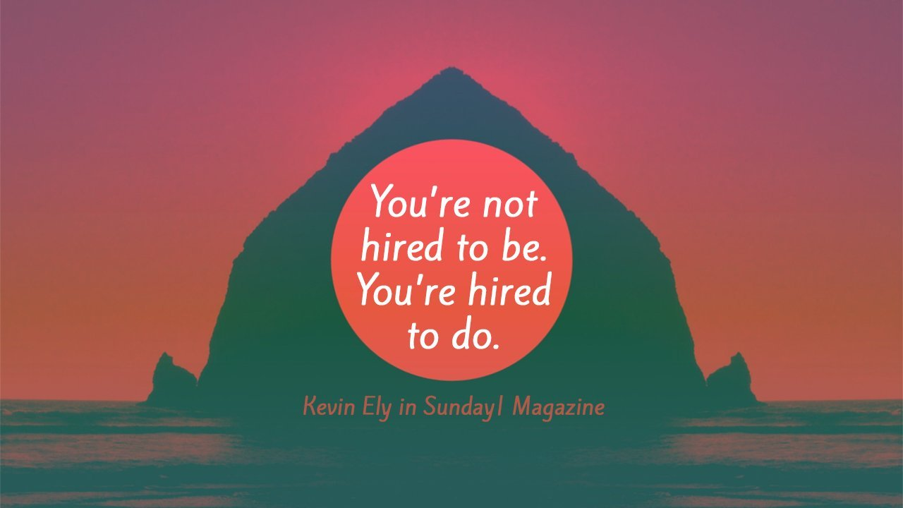Youre-Not-Hired-to-Be