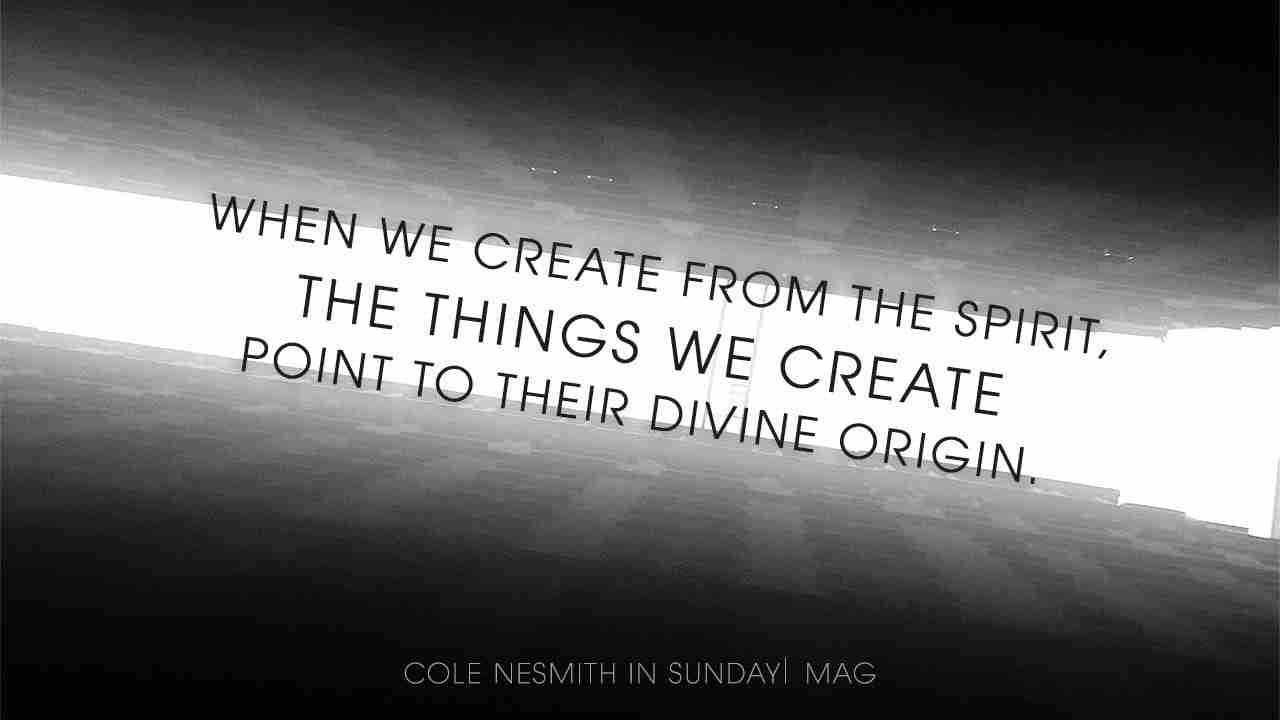 Cole NeSmith Quote