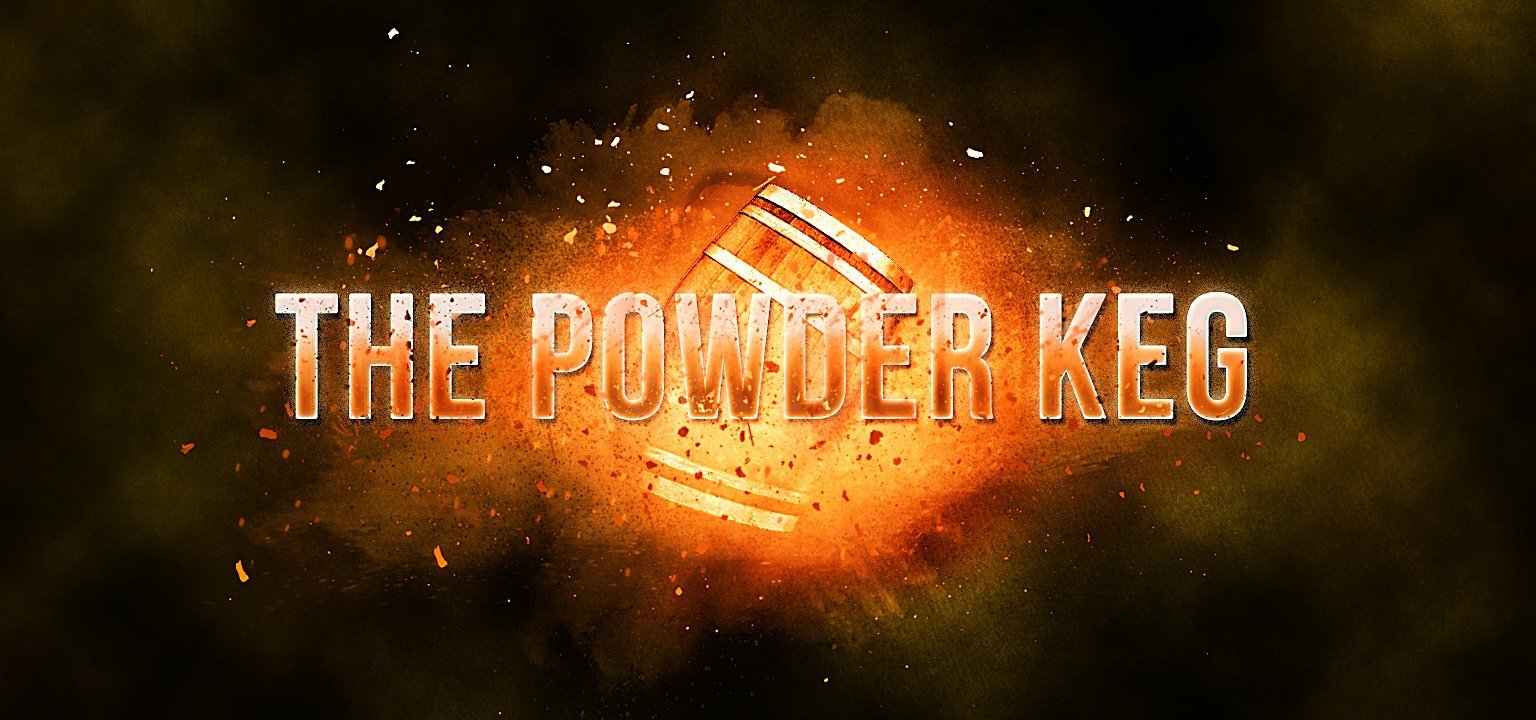 The Powder Keg