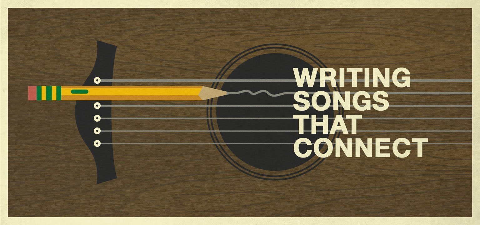 Writing Songs that Connect