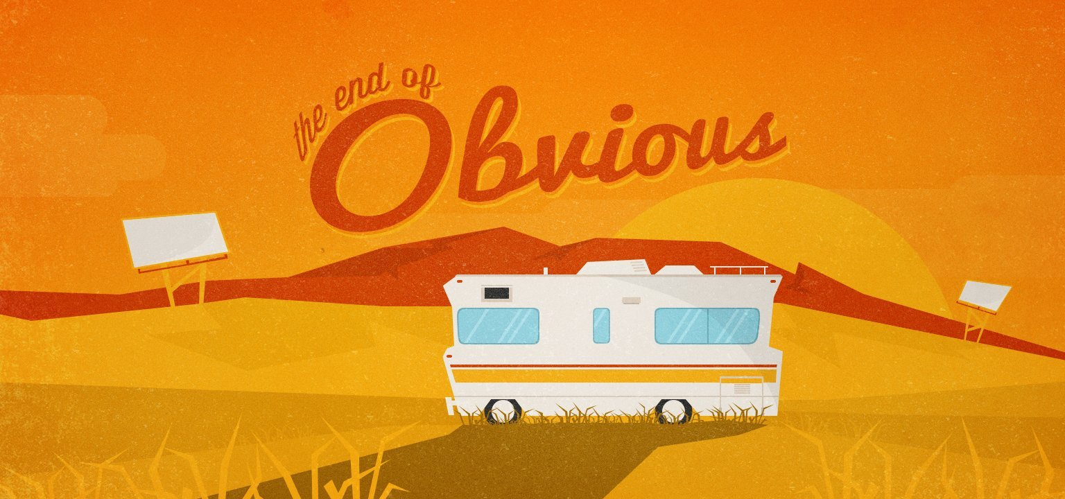The End of Obvious