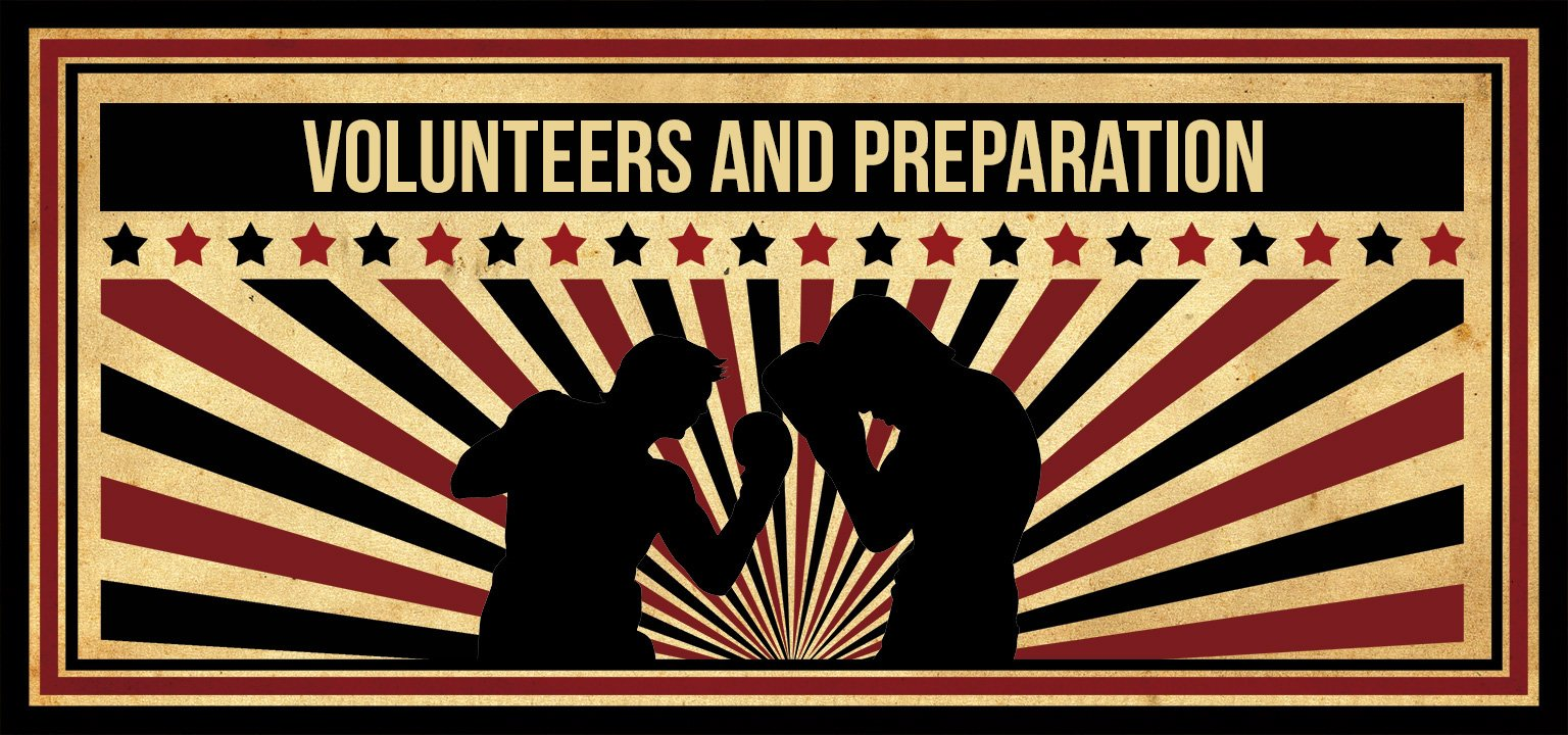 Volunteers and Preparation