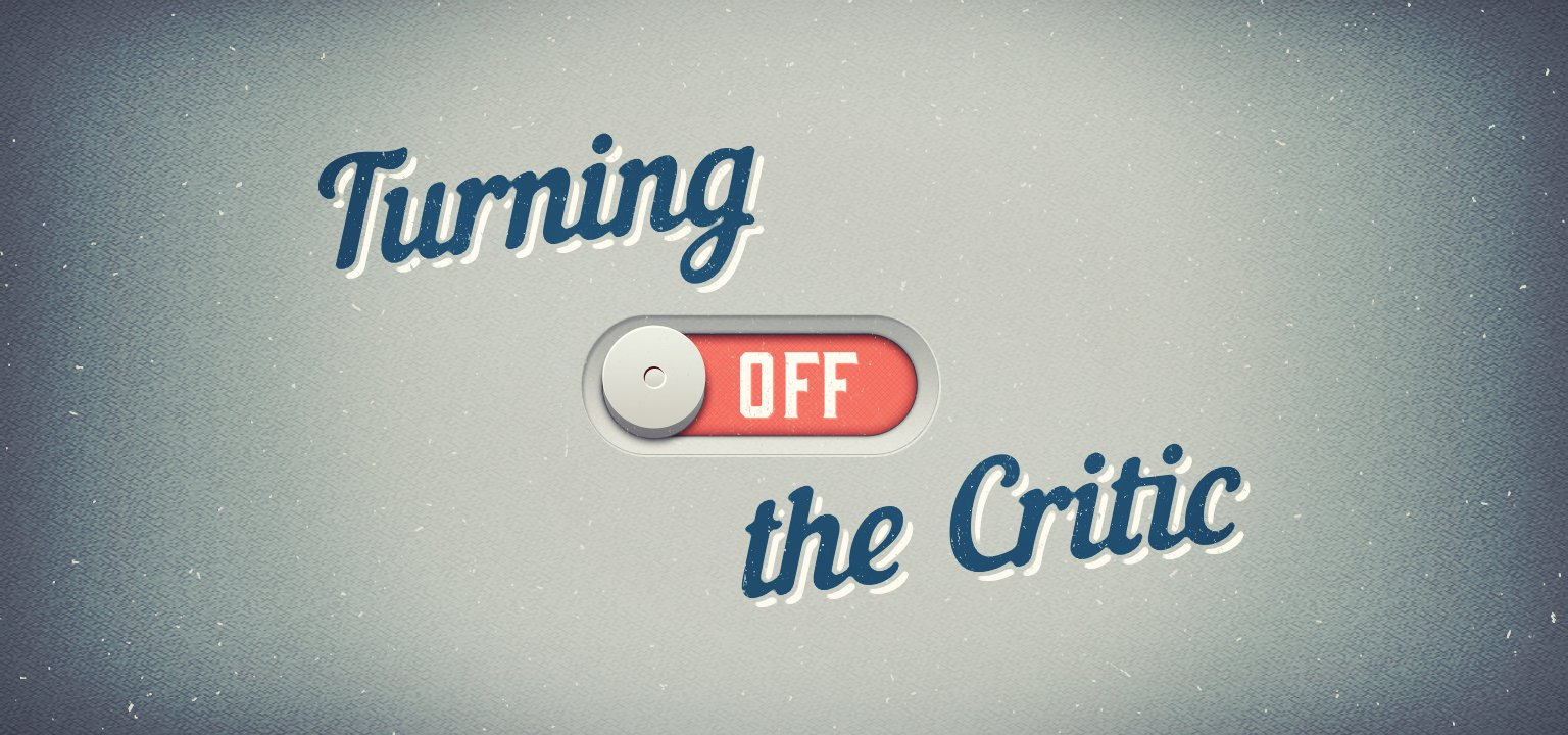 Turning Off the Critic