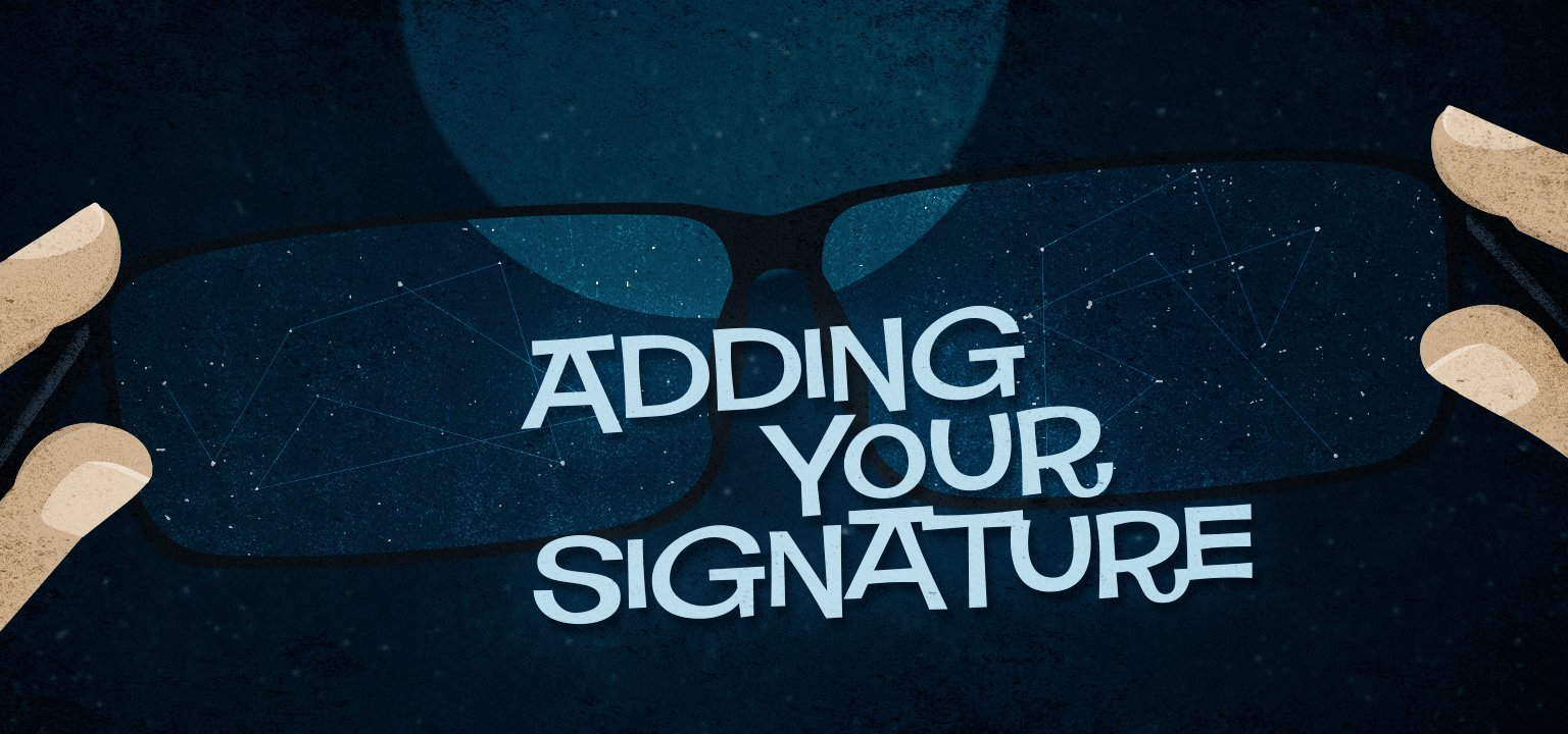 Adding Your Signature