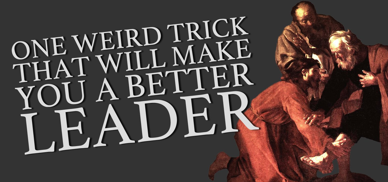 One Weird Trick that Will Make You a Better Leader