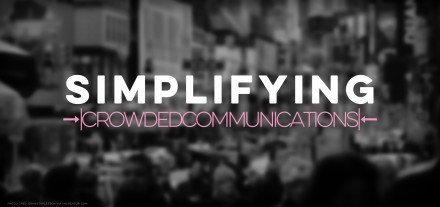 Simplifying Crowded Communications