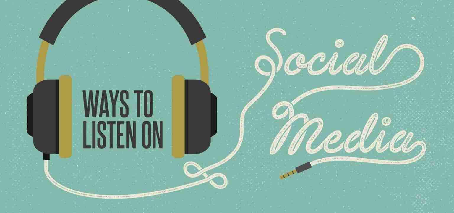 6 Ways to Listen on Social Media