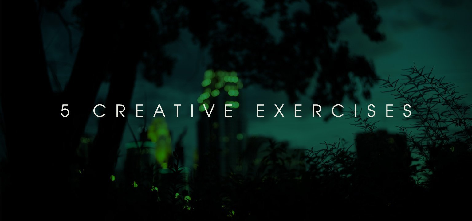 5 Creative Exercises