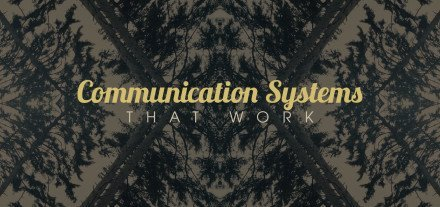 Communication-Systems-that-Work