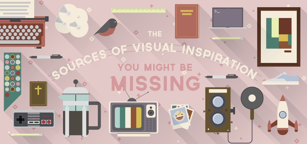 Sources of Visual Inspiration You're Missing