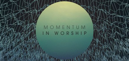 Momentum-in-Worship