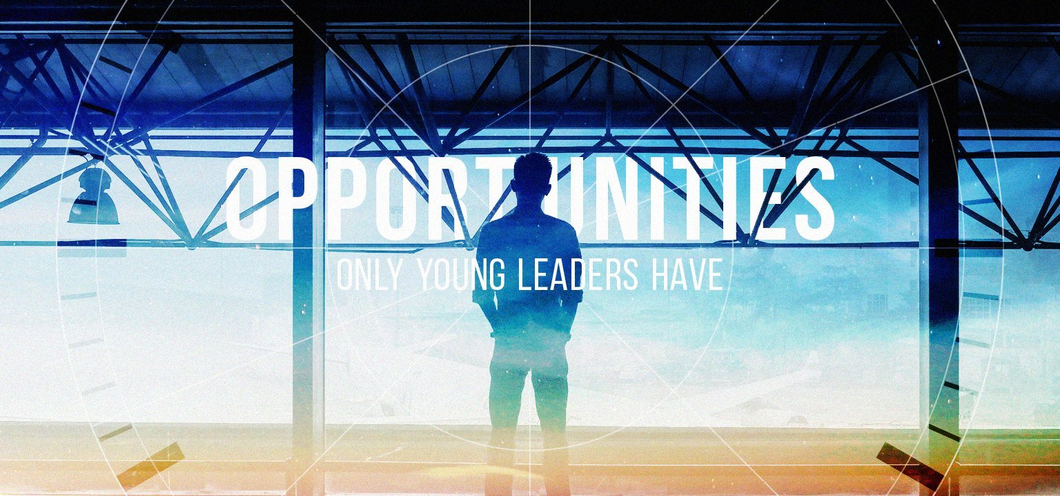 Opportunities Only Young Leaders Have