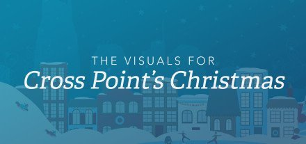 8.-The-Visuals-for-Cross-Point's-Christmas