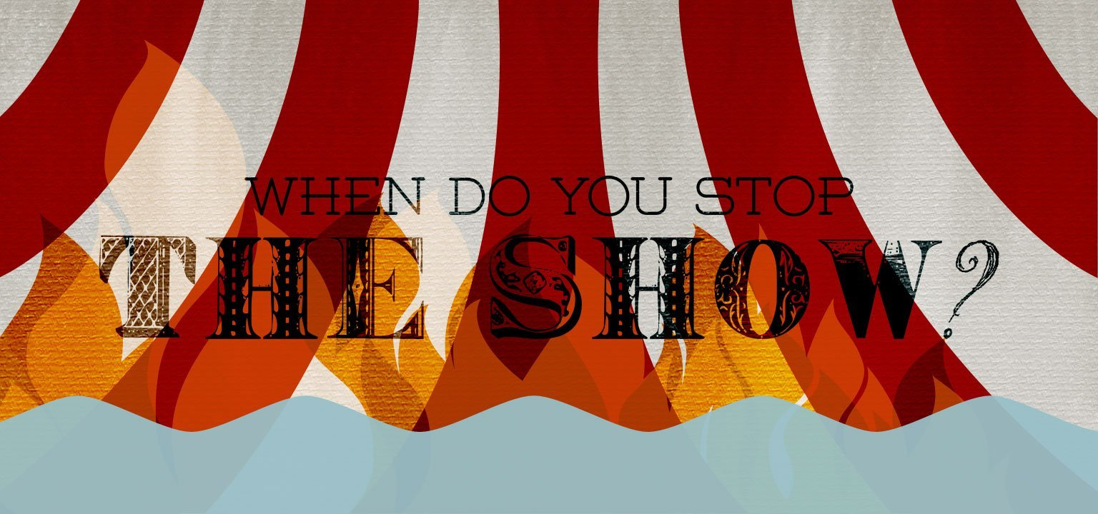 When Do You Stop the Show?