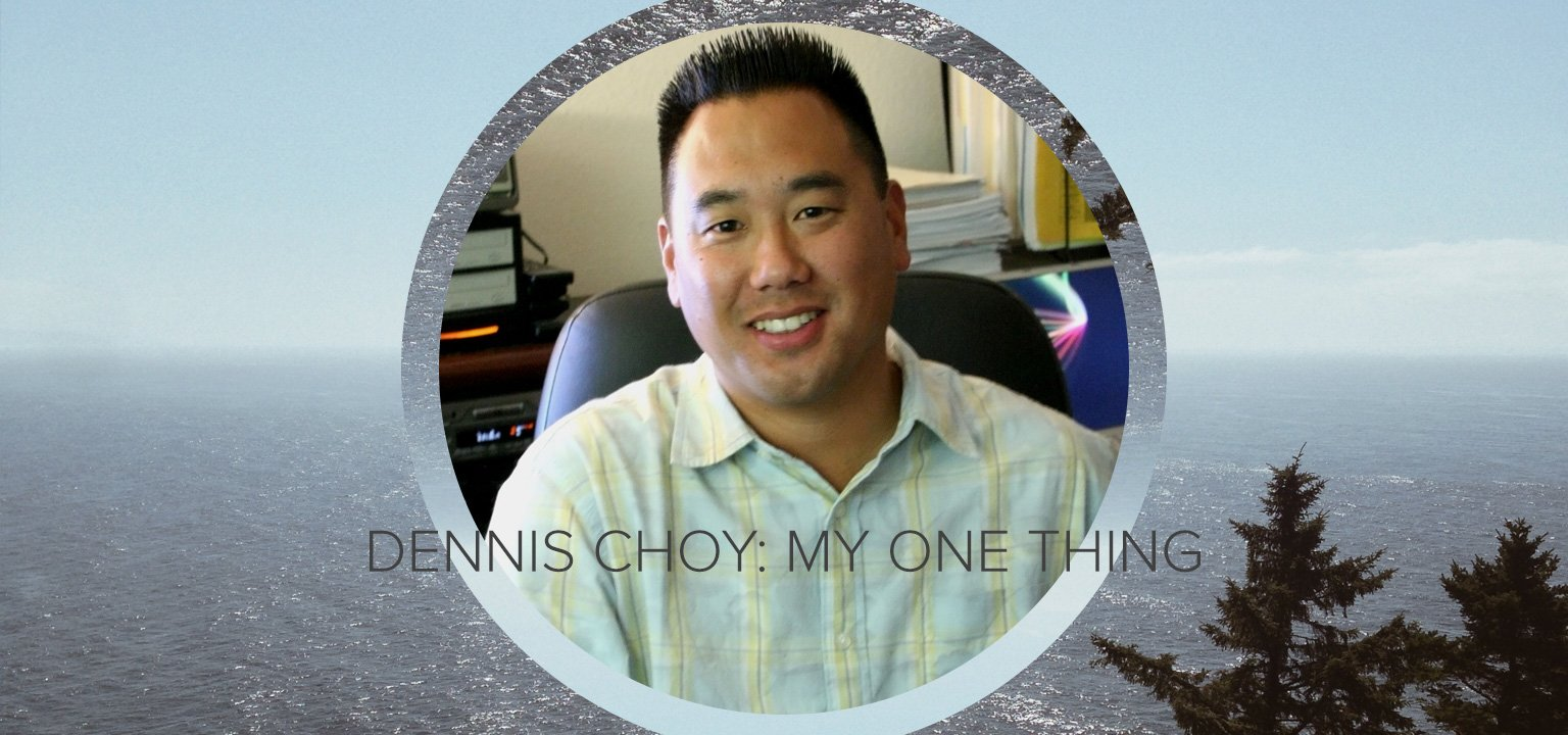 Dennis Choy: My One Thing