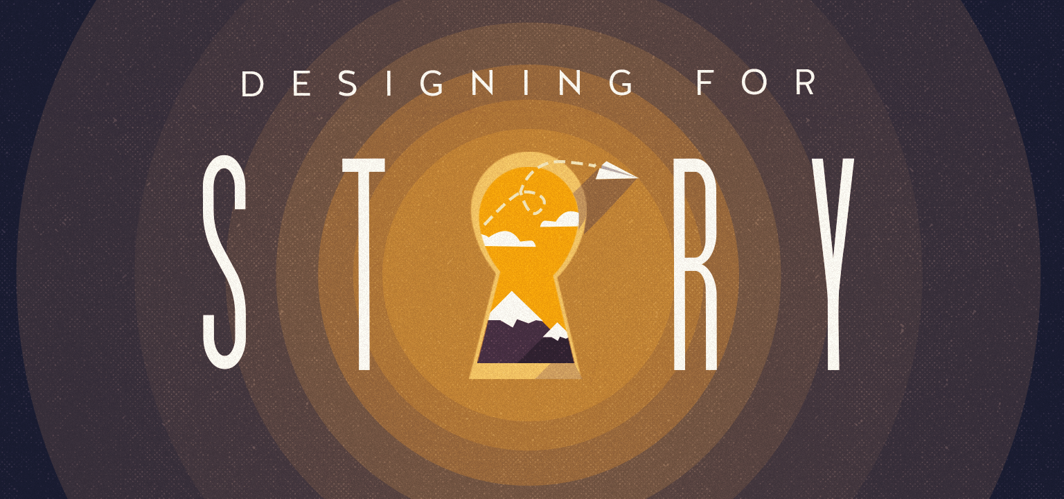 Designing for Story