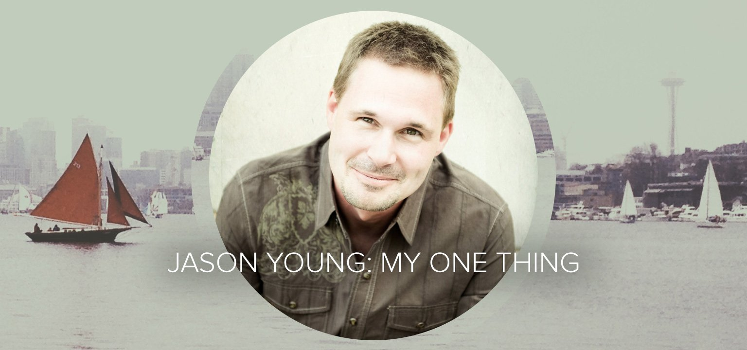Jason Young: My One Thing