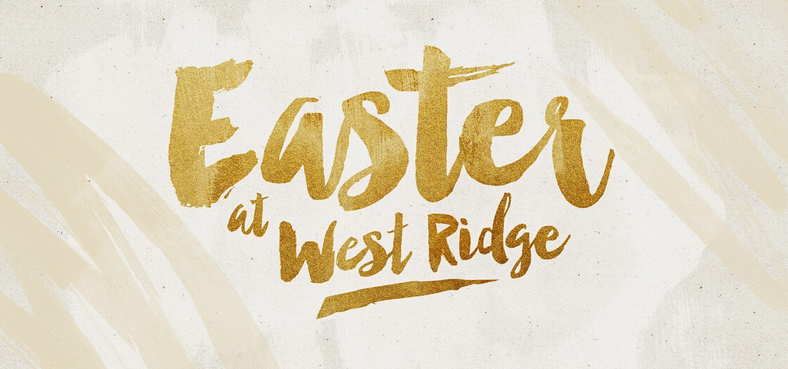 Creating Easter at West Ridge