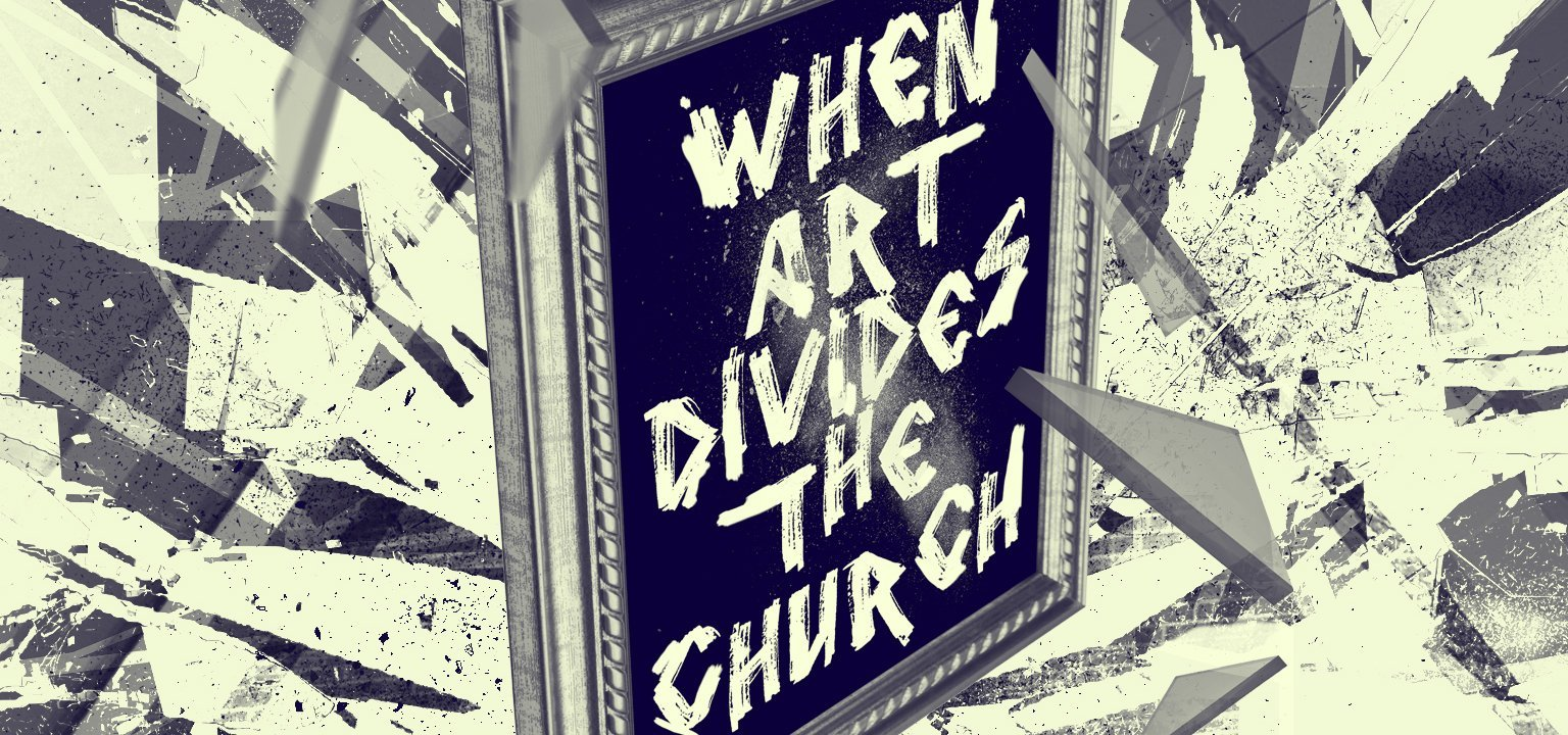 When Art Divides the Church